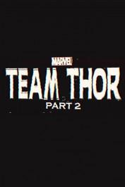 Team Thor: Part 2