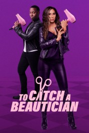 To Catch A Beautician